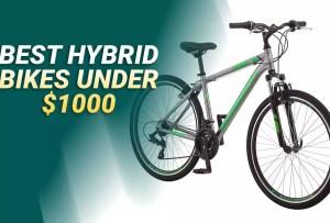Best Hybrid Bikes Under 1000 Dollars For 2020 Reviews