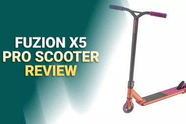 Fuzion Pro X5 Scooter Review – Beginner Stunt Scooters
