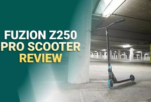 Fuzion Z250 Pro Scooter Review: Complete Guide 2021