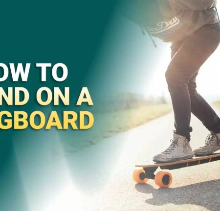 How to Stand on a Longboard?