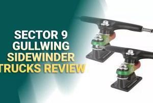 Sector 9 Gullwing Sidewinder II Longboard Truck Review