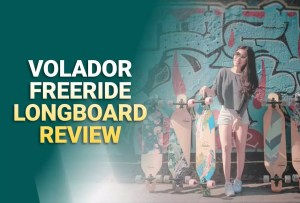 Volador Freeride Longboard Review: Why Should You Pick This Board?