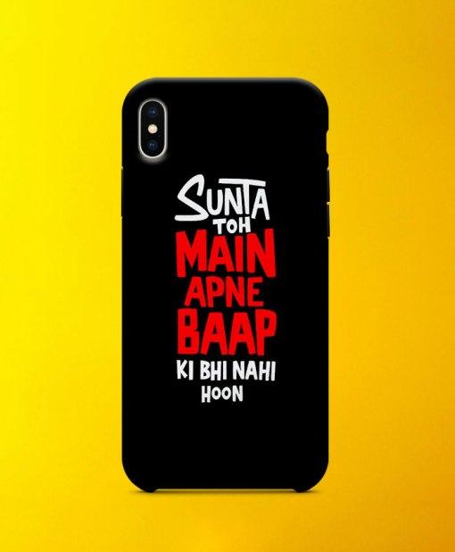 Sunta Toh Main Apne Baap Mobile Case By Roshnai - Pickshop.Pk