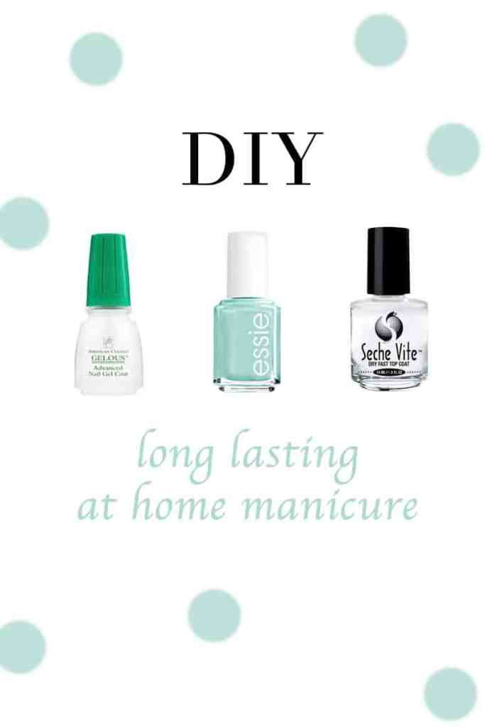 Long Lasting At Home Manicure