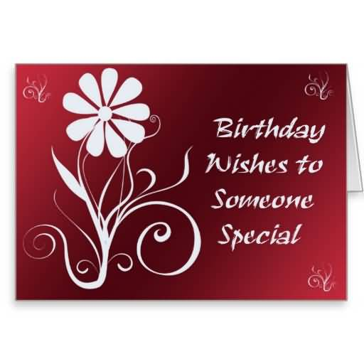 Someone Special Birthday Wishes