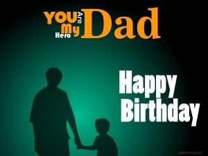 Happy Birthday You Are My Hero