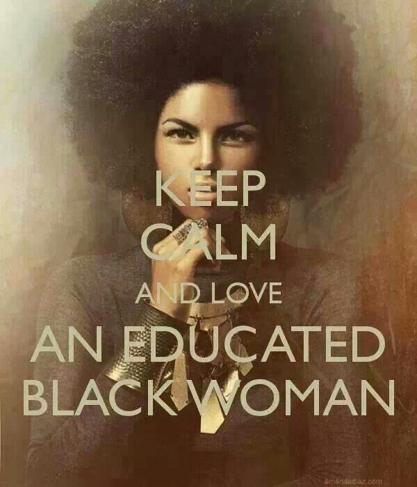 Black Queen Quotes Keep Calm And Love An Educated Black Woman Picsmine
