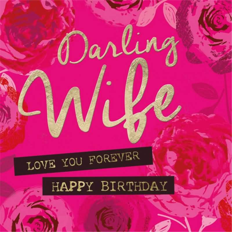 Darlin Wife Love You Forever Happy Birthday