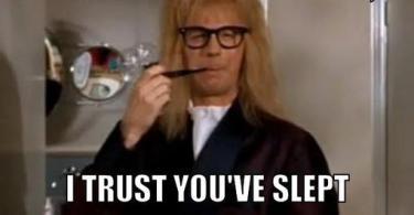 Good morning darking i trust you've slept well Good Morning Memes