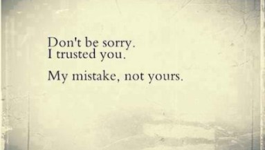 56 Most Famous Broken Trust Quotes Sayings And Quotations Picsmine