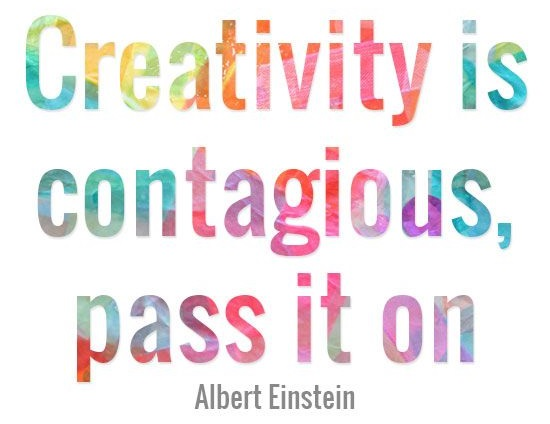 creativity is contagious, pass it on.