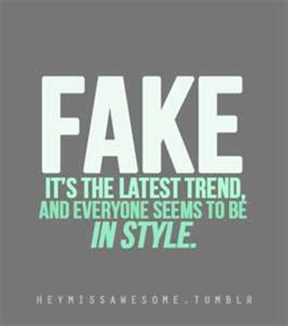 Awesome Quotes fake it's the latest trend and