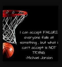 Basketball quotes i can accept failure eveyone fails at something