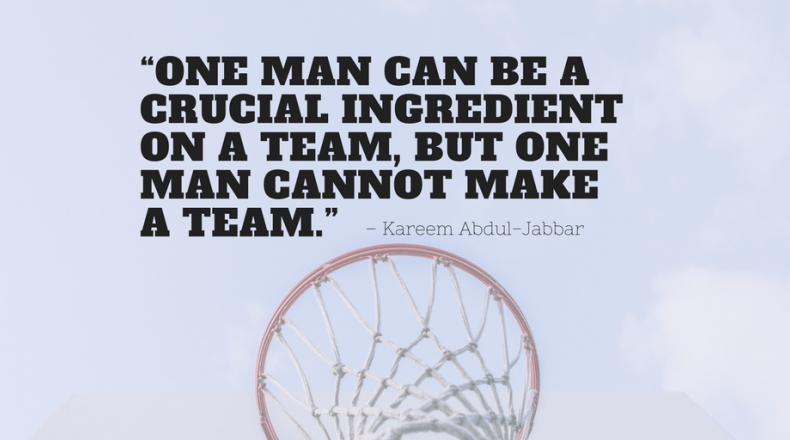 Basketball quotes one man can be a crucial ingredient