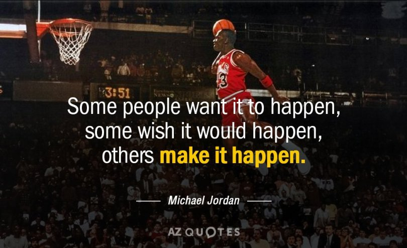 Basketball quotes some people want it to happen