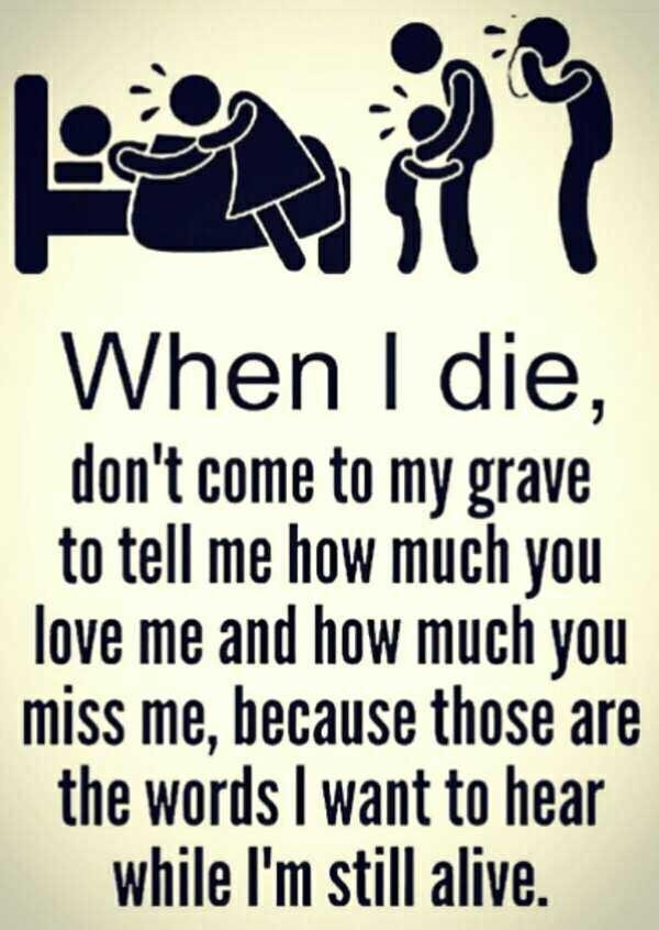 Emotional Quotes when i die, don