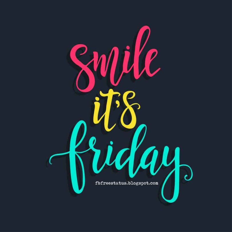 Friday Quotes smile it's friday
