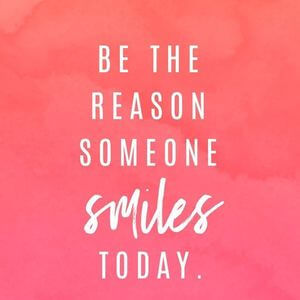 Happy Quotes be the reason someone smiles today.