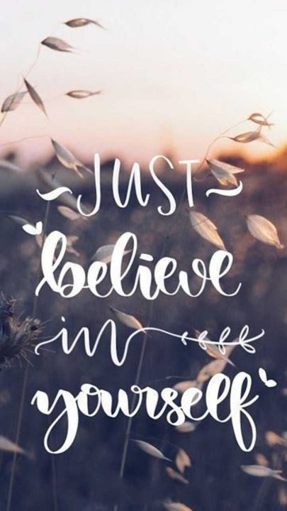 Short Quotes just believe in yourself
