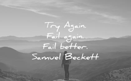 Short Quotes try again fail again fail better samuel beckett