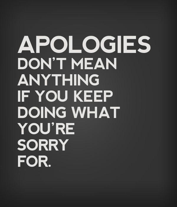 Cheating Quotes & Sayings apologies don't mean anything
