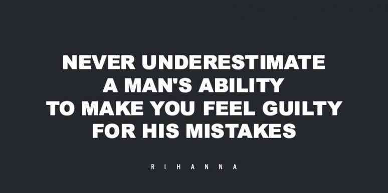 Cheating Quotes & Sayings never underestimate a man's ability to make you feel