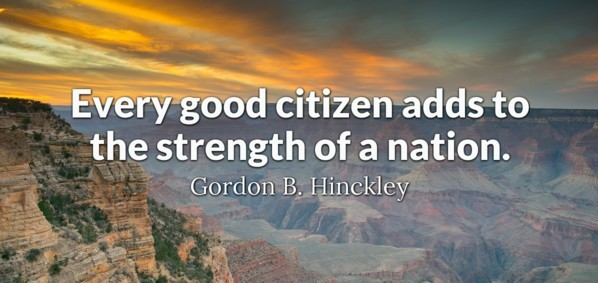 Citizenship quotes, Sayings And Quotations every good citizen adds to the strength of a nation.