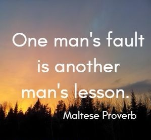 Lesson Quotes one man's fault is another man's lesson.