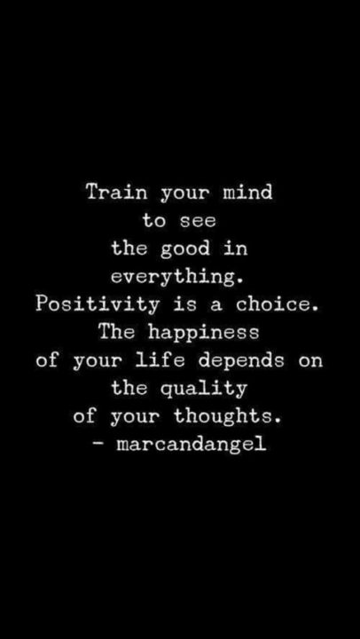 Lesson Quotes train your mind to see the good in everything