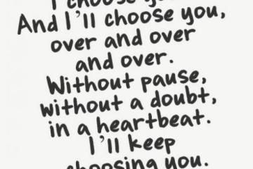 Love Quotes I Choose You