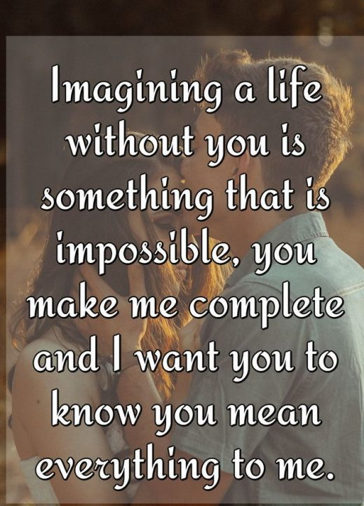 Love Quotes For Him imagining a life without you is something that is
