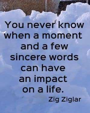 Motivational Success Saying and Quotations images you never know when a moment and a few