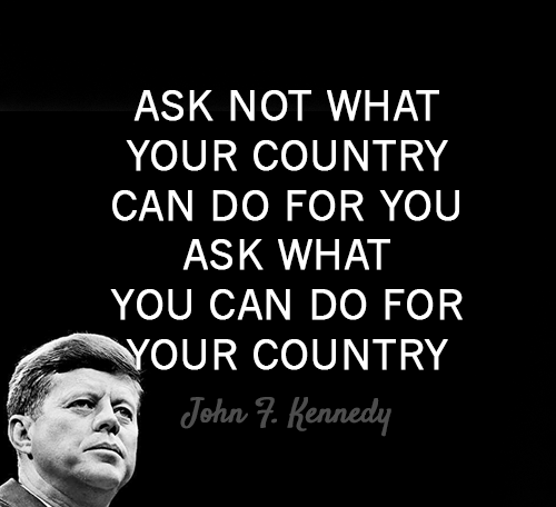 John F. Kennedy Quotes ask not what your country can do for