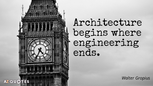 Architecture Quotes Architecture begins where engineering