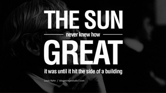 Architecture Quotes the sun never knew how