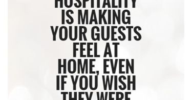 Hospitality Sayings And Quotes