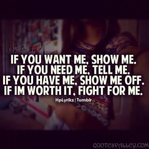 If You Want Me Tell Me Quotes