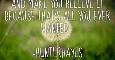 Hunter Hayes Song Quotes