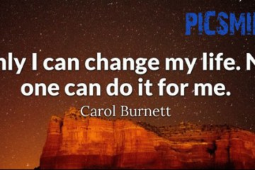 Only i can change my life. Quotes Inspirational