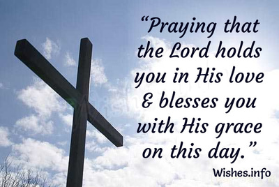 best wishes on good friday praying that the lord holds