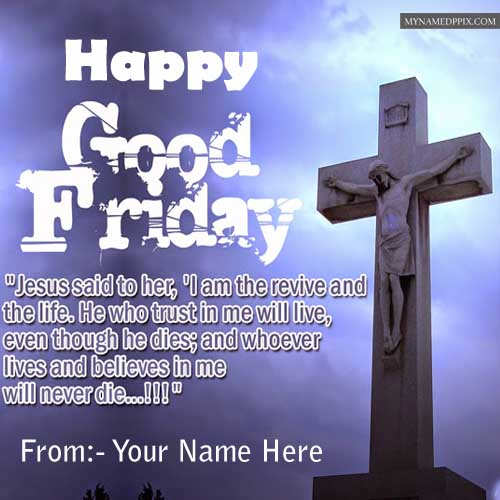 good friday wishes to friends happy good friday jesus said to her,