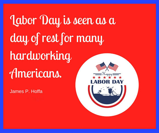 Labor Day Is Seen As A Day