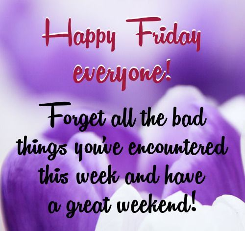 happy friday quotes inspirational Happy friday everyone
