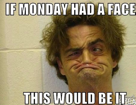 Brilliant Monday Memes With Funny Man Face