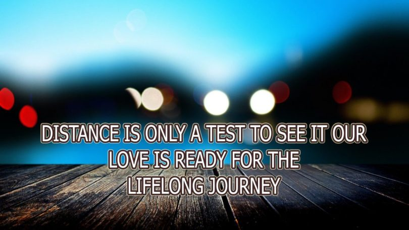 Distance Is Only A Test To See It