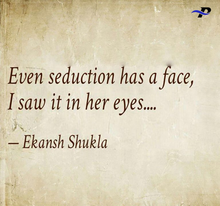 Even Seduction Has A Face I saw