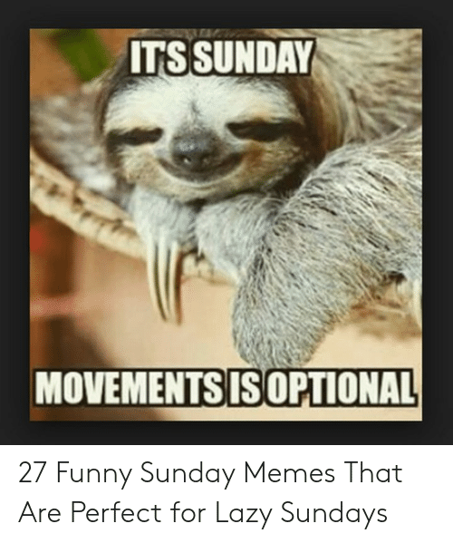 Funny Sunday Memes That