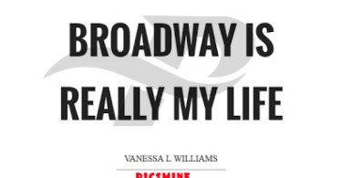 broadway is really my life broadway quotes