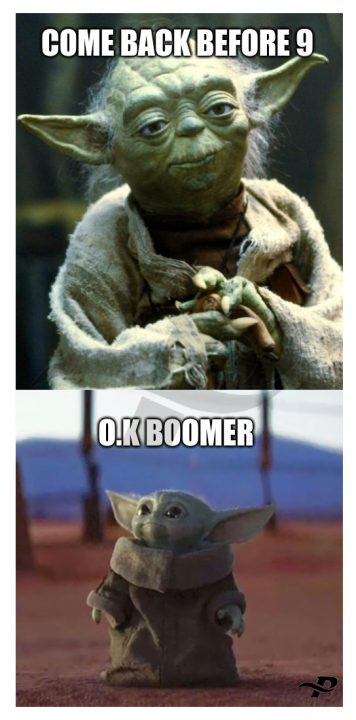 star wars memes yoda come back before 9 0.k boomer