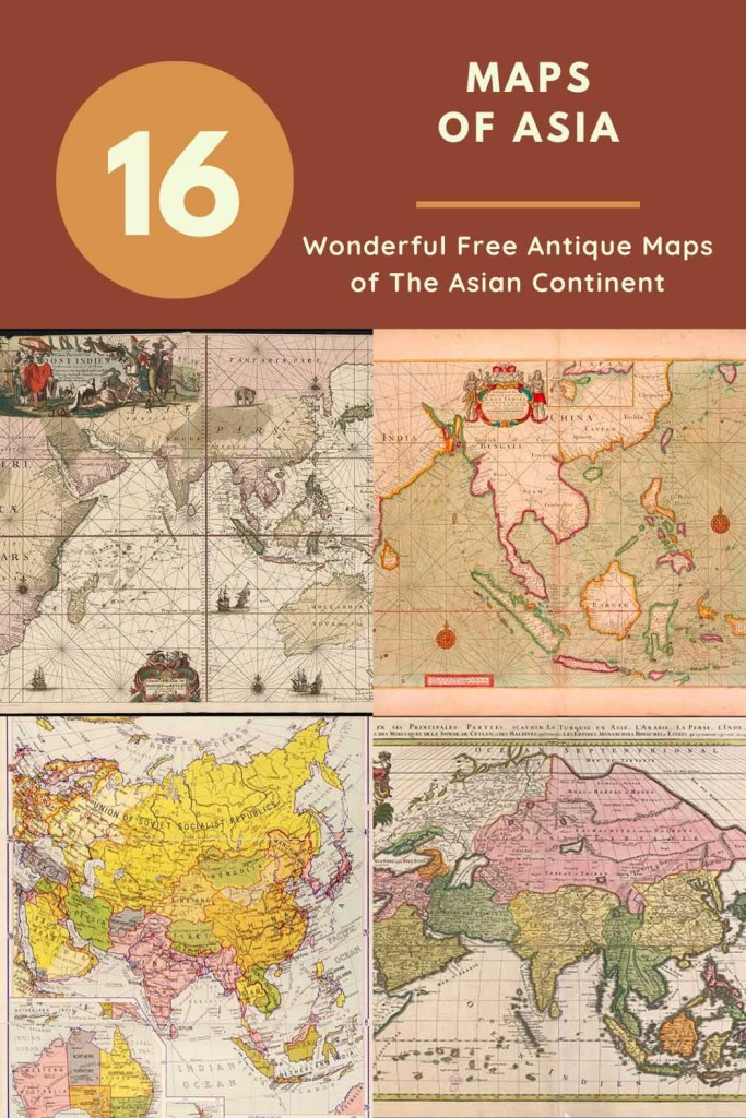 16 antique maps of the Asian Continent